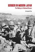 Beriberi in Modern Japan: The Making of a National Disease