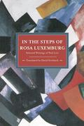 In the Steps of Rosa Luxemburg: Selected Writings of Paul Levi