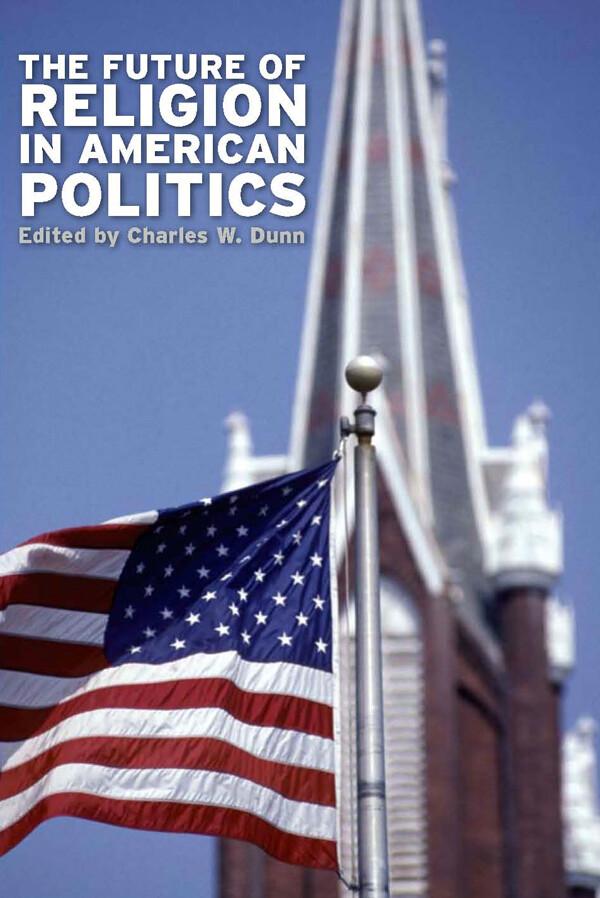 The Future of Religion in American Politics als...