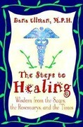 The Steps to Healing: Wisdom from the Sages, the Rosemarys, and the Times