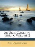 Ab Urbe Condita: Libri X, Volume 2