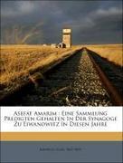 Asefat Amarim : Eine Sammlung Predigten Gehalten In Der Synagoge Zu Eiwanowitz In Diesen Jahre