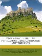 Ergänzungsheft ... Zu Petermanns Geographischen Mitteilungen