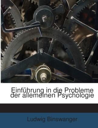 Einführung In Die Probleme Der Allemeinen Psych...