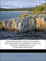 Erinnerungen Von D. Johann Bugenhagen Pomeranus...