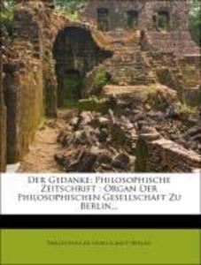 Der Gedanke: Philosophische Zeitschrift : Organ...