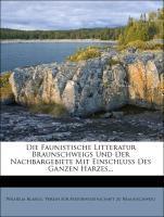Die Faunistische Litteratur Braunschweigs Und D...