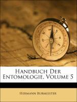 Handbuch Der Entomologie, Volume 5 als Taschenb...