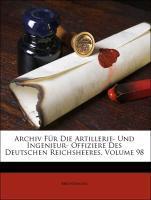 Archiv Für Die Artillerie- Und Ingenieur- Offiz...