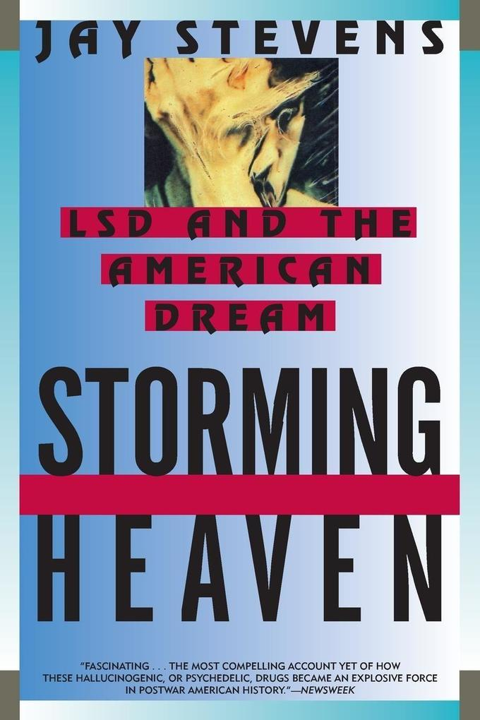 Storming Heaven: LSD and the American Dream als Taschenbuch