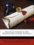 Beilsteins Handbuch Der Organischen Chemie, Volume 4