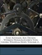Eine Auswahl Aus Dessen Werken Herausgegeben Von Georg Wilhelm Hopf, Volume 2...