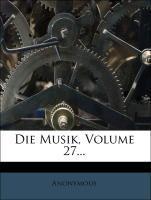 Die Musik, Volume 27... als Taschenbuch von Ano...