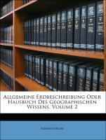 Allgemeine Erdbeschreibung Oder Hausbuch Des Ge...