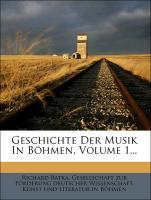 Geschichte Der Musik In Böhmen, Volume 1... als...