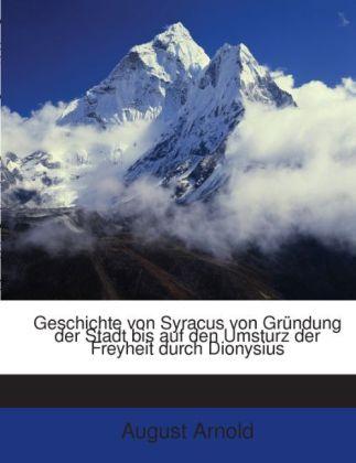 Geschichte Von Syracus: Von Gründung Der Stadt ...