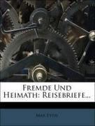 Fremde Und Heimath: Reisebriefe...