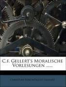 C.f. Gellert's Moralische Vorlesungen ......