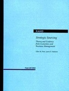 Strategic Sourcing: Theory and Evidence from Economics and Business Management