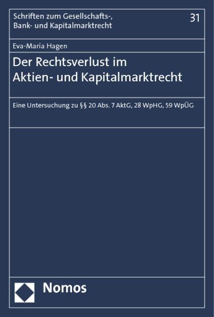 Der Rechtsverlust im Aktien- und Kapitalmarktre...