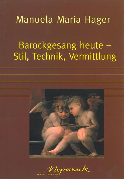 Barockgesang heute - Stil, Technik, Vermittlung...
