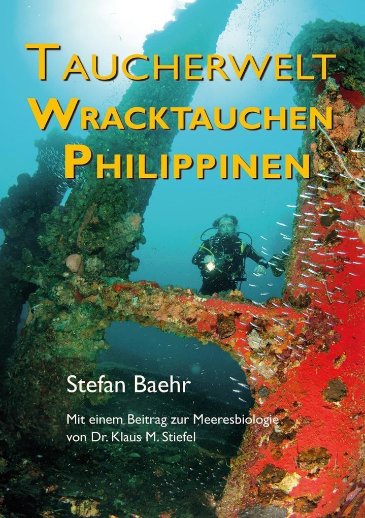 Taucherwelt Wracktauchen Philippinen als Buch v...