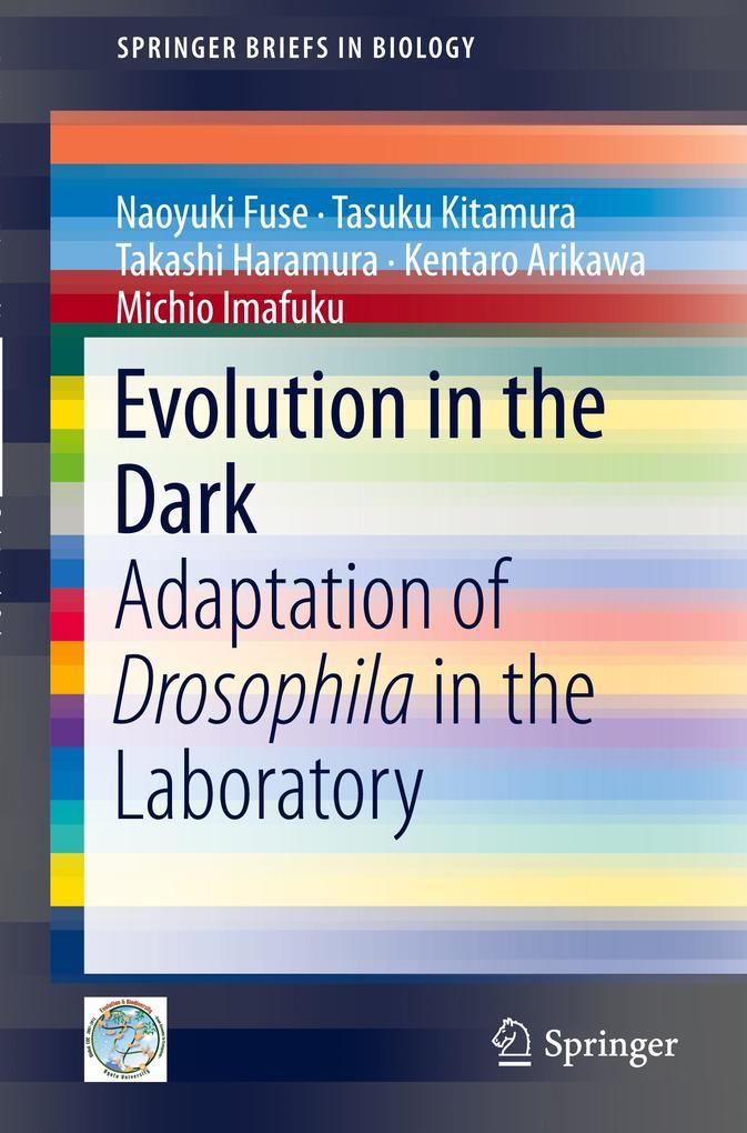 Evolution in the Dark als Buch von Kentaro Arik...