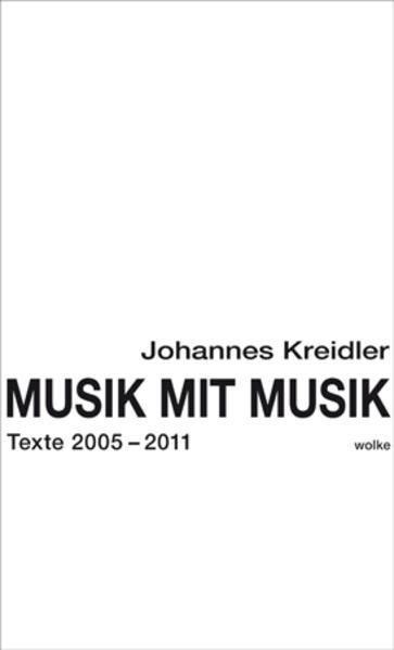 Musik mit Musik als Buch von Johannes Kreidler