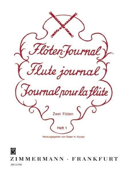 Flöten-Journal (Förster) für 2 Flöten Heft 1 al...