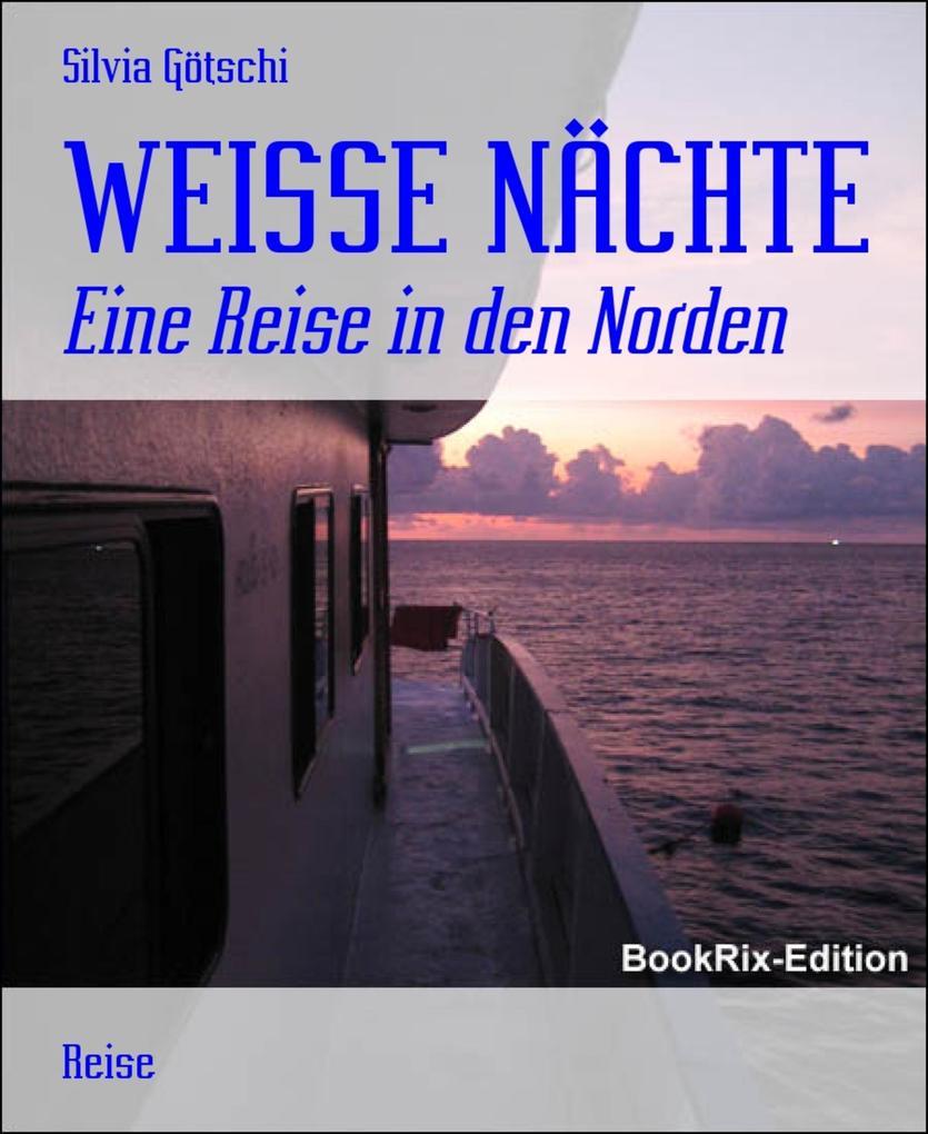 WEISSE NÄCHTE als eBook Download von Silvia Göt...