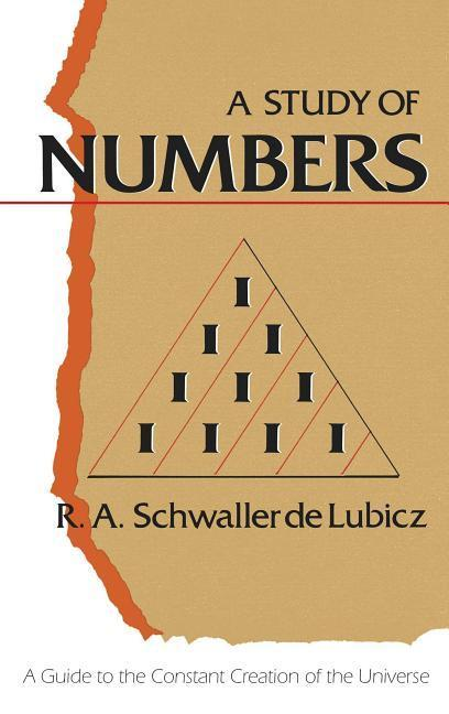 A Study of Numbers: A Guide to the Constant Creation of the Universe als Taschenbuch