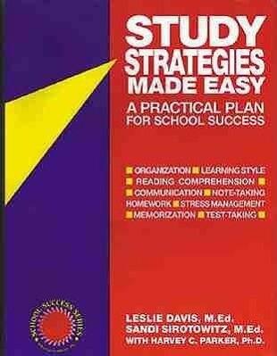 Study Strategies Made Easy: A Practical Plan for School Success als Taschenbuch