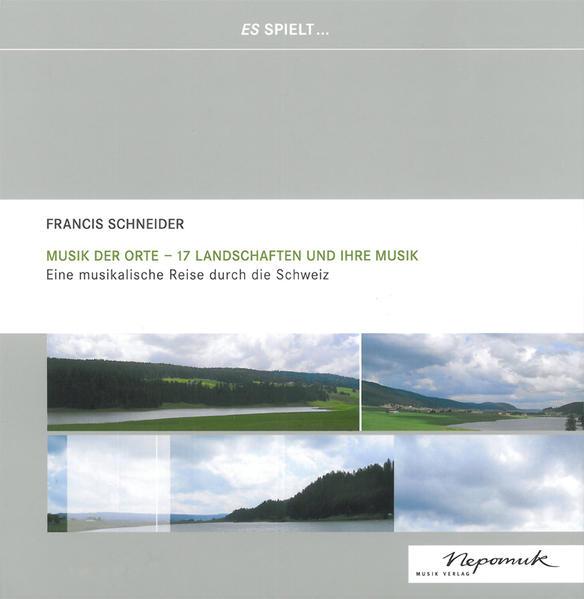 Musik der Orte -17 Landschaften und Ihre Musik ...
