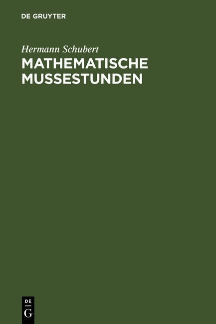 Mathematische Mußestunden als eBook Download von Hermann Schubert - Hermann Schubert