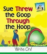 Sue Threw Goop Through the Hoop