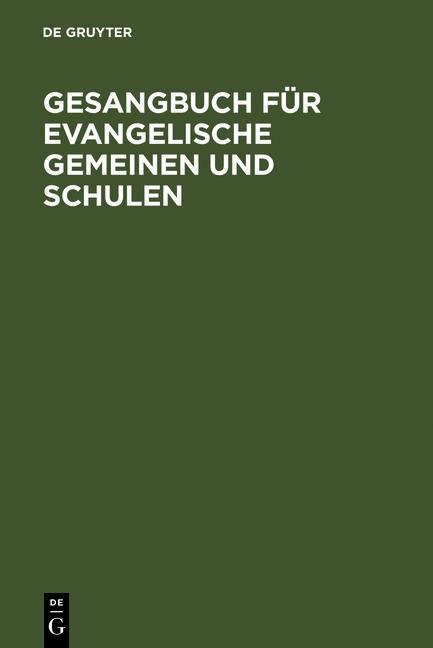 Gesangbuch für evangelische Gemeinen und Schule...