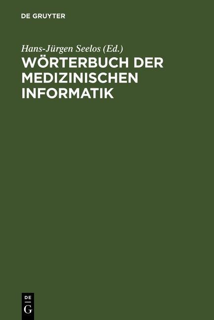 Wörterbuch der Medizinischen Informatik als eBo...