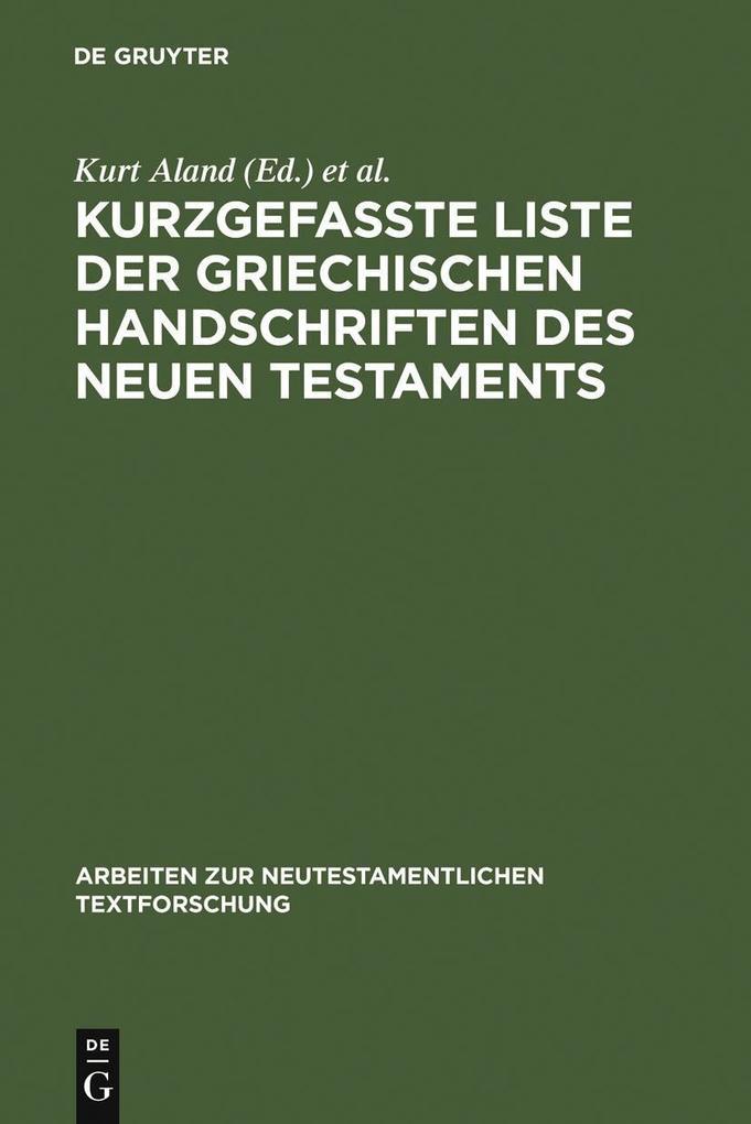 Kurzgefaßte Liste der griechischen Handschriften des Neuen Testaments als eBook Download von
