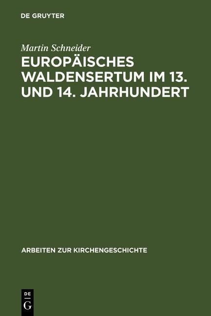 Europäisches Waldensertum im 13. und 14. Jahrhundert als eBook