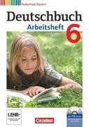 Deutschbuch 6. Jahrgangsstufe. Arbeitsheft mit Lösungen und Übungs-CD-ROM. Realschule Bayern