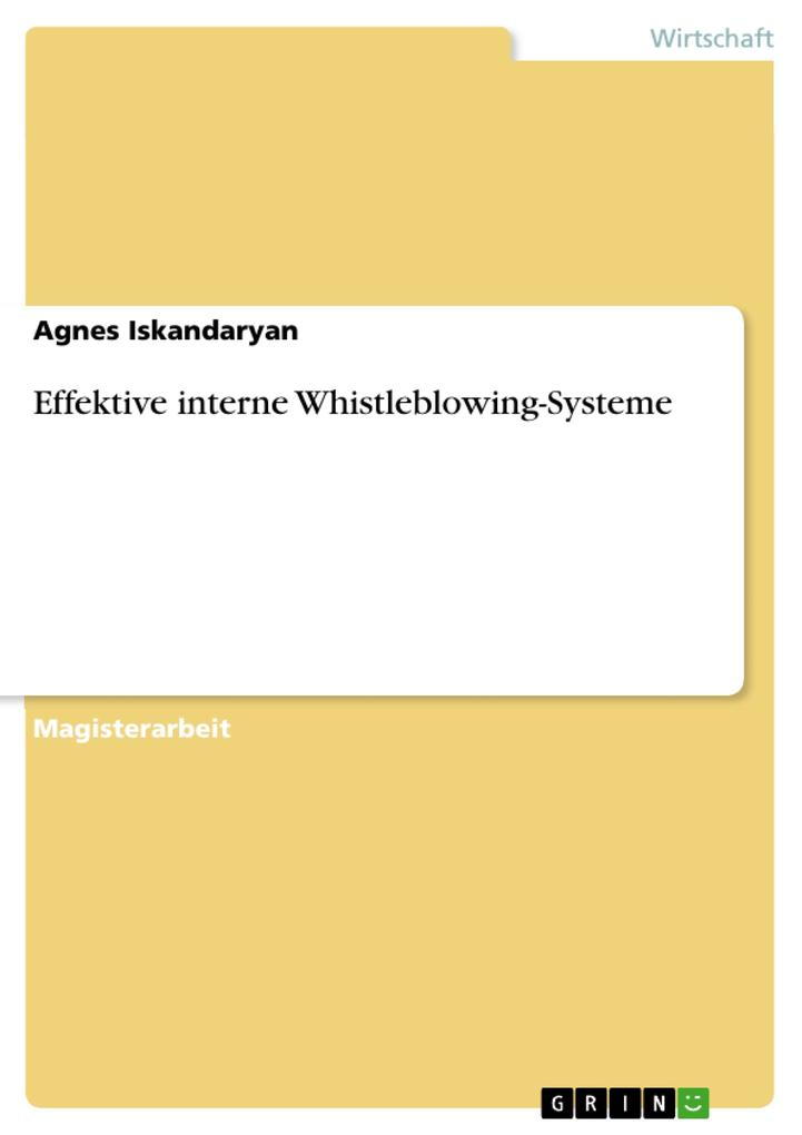 Effektive interne Whistleblowing-Systeme als eBook Download von Agnes Iskandaryan - Agnes Iskandaryan