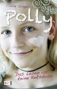 Polly 01. Das Leben ist keine Keksdose