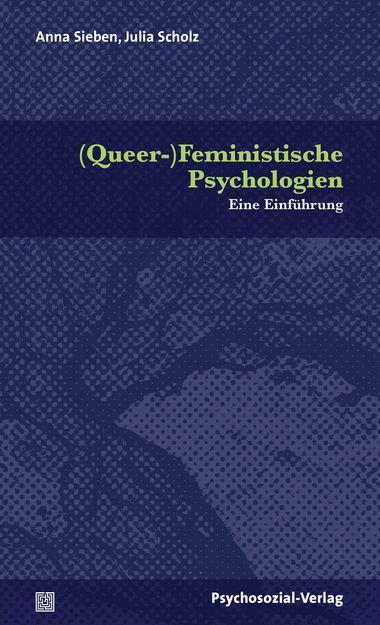 (Queer-)Feministische Psychologien als Buch von...