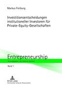Investitionsentscheidungen institutioneller Investoren für Private-Equity-Gesellschaften