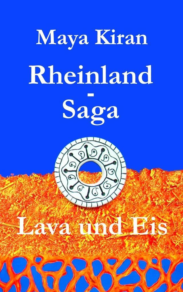Rheinland-Saga als eBook Download von Maya Kiran