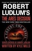 Robert Ludlum's(tm) the Ares Decision