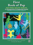 First Book of Pop: 32 Arrangements for Beginning Pianists