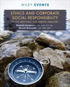 Ethics and Corporate Social Responsibility in the Meetings and Events Industry