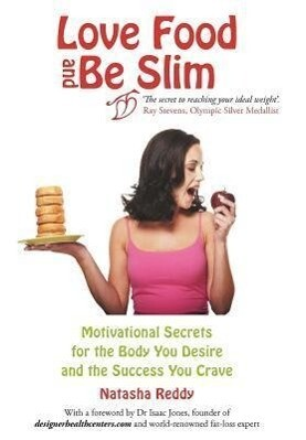 Love Food and Be Slim als Buch von Natasha Reddy