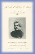 Swami Vivekananda: Essential Writings